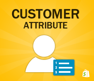 shopify customer attribute app